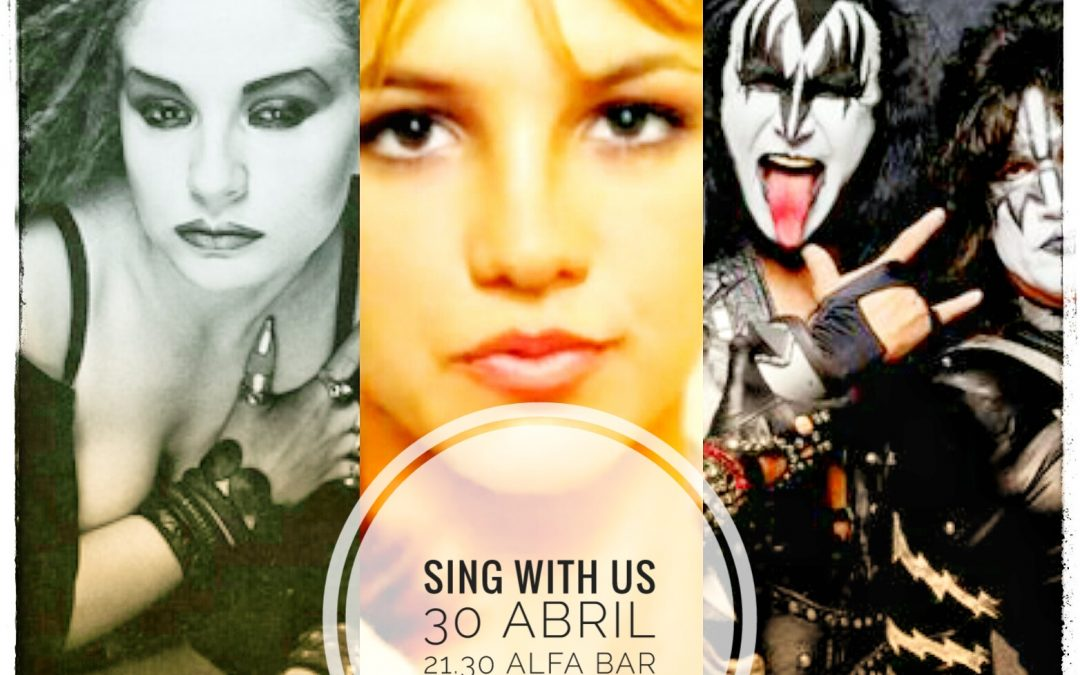 Sing wit us 30 abril 2019
