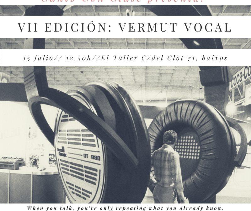 Vermut Vocal, edición VI, julio 2018