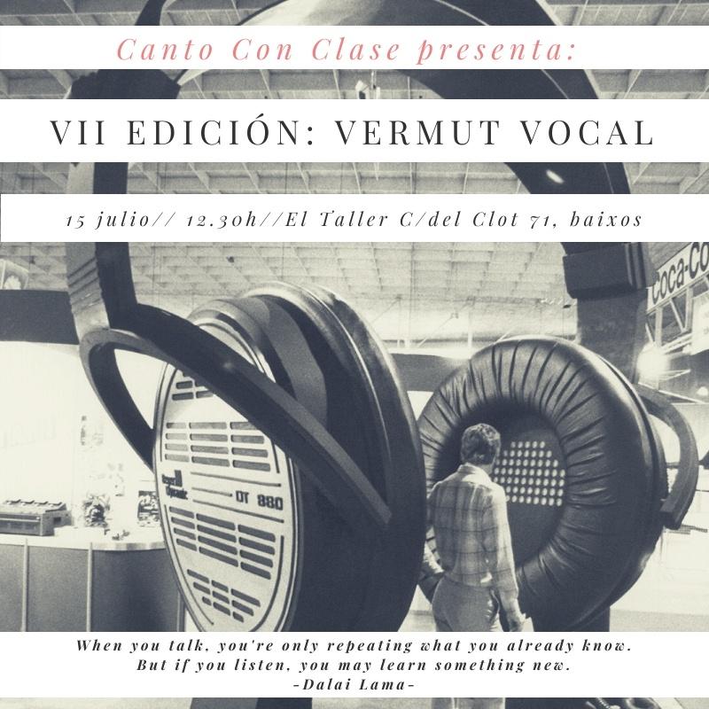 VII edición Vermut Vocal de alumnos de Canto Con Clase julio 2019