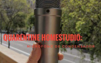 Quarentine Studio: Micrófono de condensador