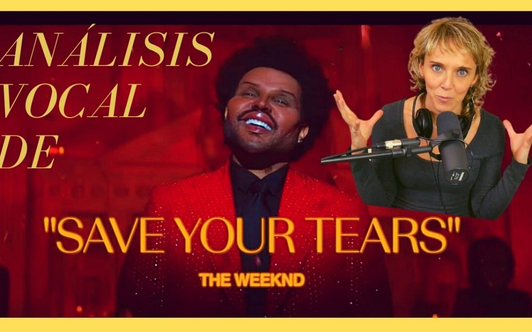 Analisis Vocal de «Save Your Tears» de The Weeknd